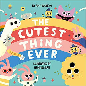 The Cutest Thing - Amy Ignatow