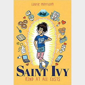 St. Ivy: Kind At All Costs - Laurie Morrison