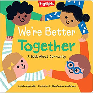 We're Better Together - Eileen Spinelli